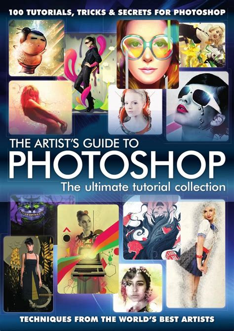 the best collection videos tutorial photoshop flash the artist s guide to photoshop the artist s guide to