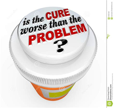 Whats Worse Than In by Is The Cure Worse Than The Problem Medicine Bottle Cap