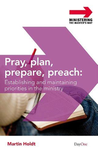 to preach or not to preach s ministry then and now books pray plan prepare preach christian book discounters