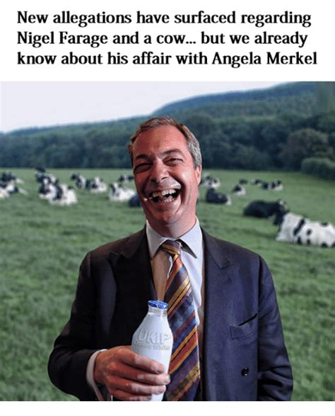 Nigel Meme - new allegations have surfaced regarding nigel farage and a