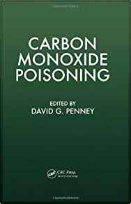 Can You Get Carbon Monoxide Poisoning From A Gas Fireplace by Carbon Monoxide Poisoning 9780849384172 Medicine