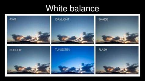 White Balance white balance