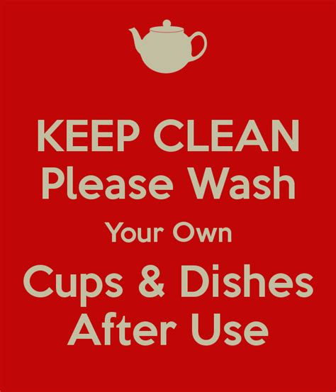 wash your own free signs clean your own dishes just b cause