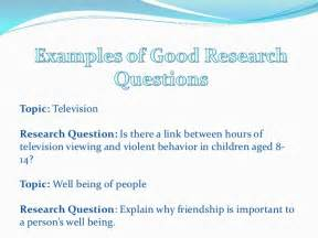 Thesis Research Question Examples Developing Good Research Questions
