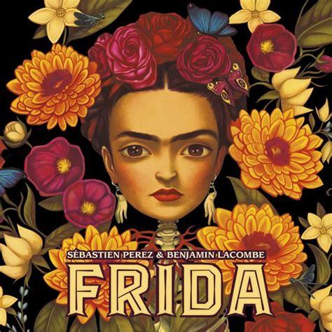 libro frida kahlo i paint sdma frida hardcover book by sebastien perez benjamin lacombe san diego museum of art