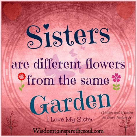 images of love of sisters wisdom to inspire the soul sisters are different flowers