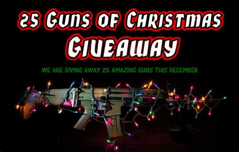 Firearm Giveaways - 25 guns of christmas giveaway jerking the trigger