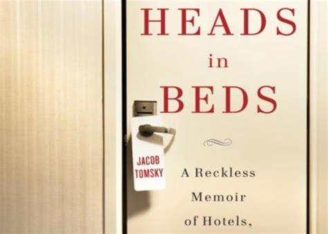 Heads In Beds Hotel Secrets Revealed In New Memoir From An Industry