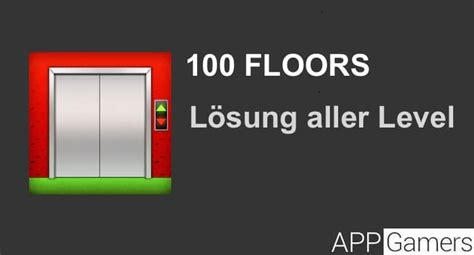 100 floors cheats level 10 100 floors l 246 sung level 1 bis 10 f 252 r android und ios
