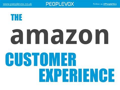 amazon uk customer service the amazon customer experience