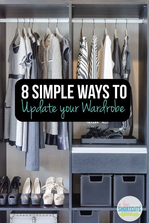 8 Ways To Update Your Look by 8 Simple Ways To Update Your Wardrobe A Few Shortcuts