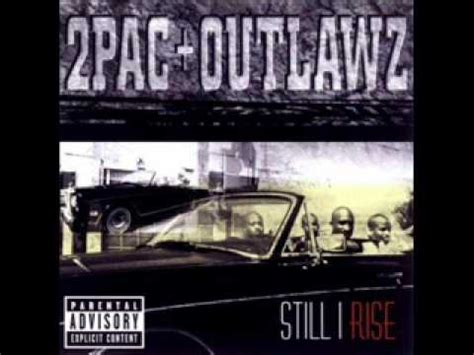 tattoo tears lyrics 2pac 2pac outlawz still i rise 13 tattoo tears hq