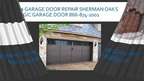 Garage Door Repair Sherman Oaks Ca Garage Door Repair Sherman Oaks Garage Doors Glass Doors Sliding Doors