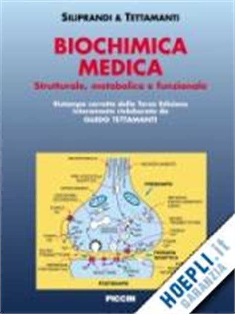 libreria piccin biochimica medica tettamanti guido siliprandi noris