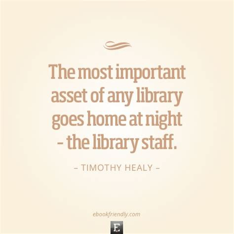 and goes toã books 17 quotes that prove librarians are the best