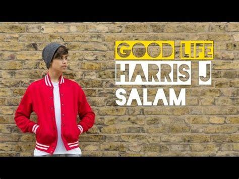 download mp3 harris j good life gratis harris j good life audio youtube