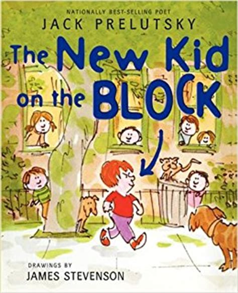 the new kid books the new kid on the block prelutsky stevenson