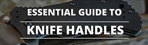 types of knife handles the ultimate guide to knife handle materials knife informer