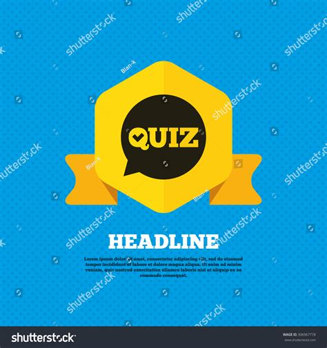 speech pattern quiz quiz check in speech bubble sign icon questions and
