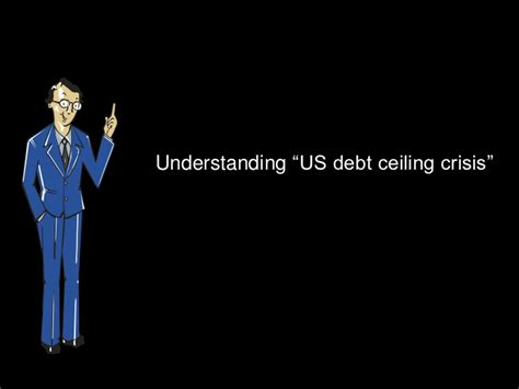 us debt ceiling understanding us debt ceiling crisis