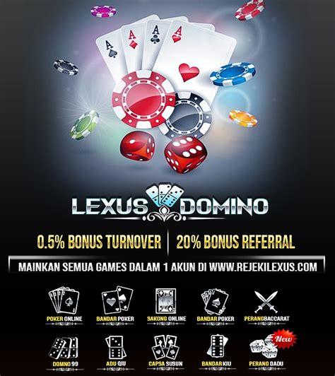 lexusdomino agen judi domino   bandar poker  dipercaya situs domino qq