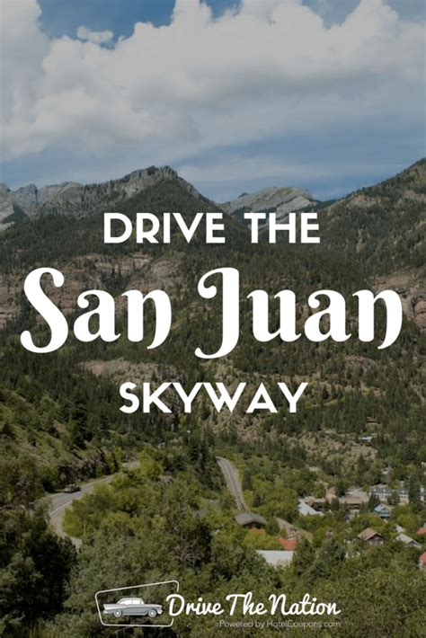 San Juan Skyway drive the san juan skyway drive the nation