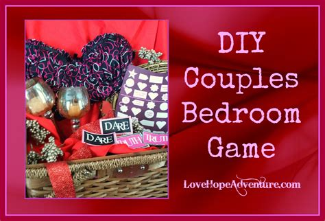 Bedroom Games For Couples | diy couples bedroom game with printables love hope adventure