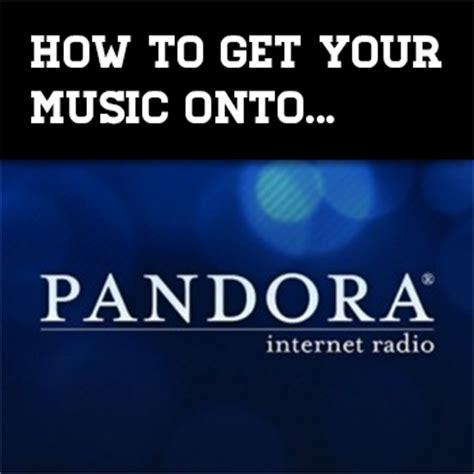 pandora internet radio listen to free music youll love how to get your music on pandora internet radio diy auto
