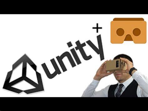 tutorial unity cardboard crear video juego para cardboard realidad virtual en unity