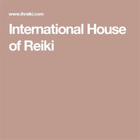 international house of reiki international house of reiki certain reiki thingz pinterest reiki training and