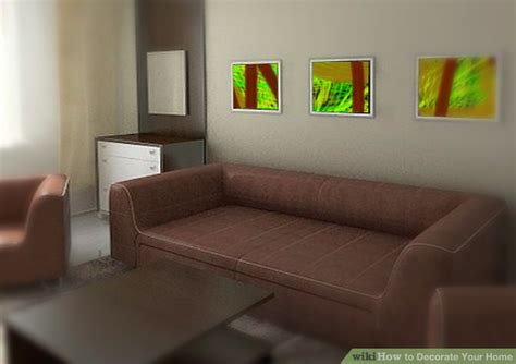 how to decorate your home how to decorate your home with pictures wikihow