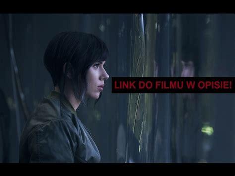 film ninja lektor pl ghost in the shell 2017 cały film lektor pl cda zalukaj