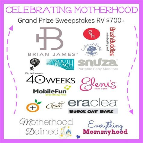 Grand Prize Sweepstakes - celebrating motherhood grand prize sweepstakes ends 5 31