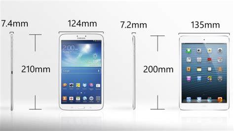 Samsung Tab 3 Ukuran 8 Inchi samsung galaxy tab 3 8 0 vs mini