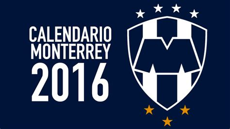 rayados monterrey calendario 2016