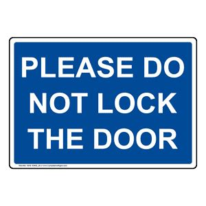 door will not lock do not lock the door sign nhe 35405 blu