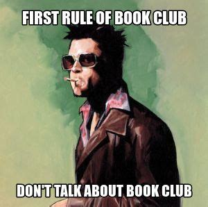 Book Blog Memes - 16 images you ll understand if you love your book club