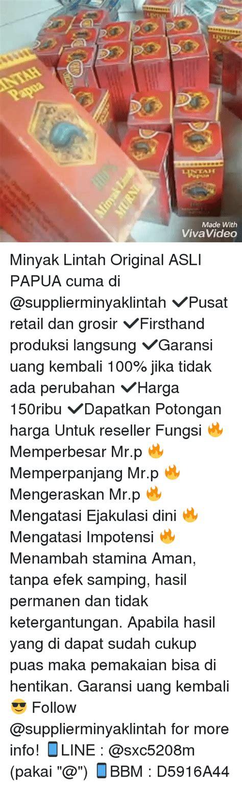Dan Spesifikasi Minyak Lintah lint lintah made with vivavideo minyak lintah original asli papua cuma di pusat retail dan