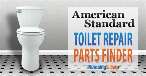 American Plumbing Supply by American Standard Toilets Identify Your Toilet And Find