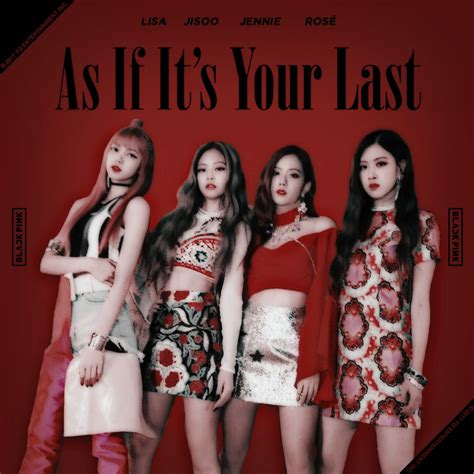blackpink as if blackpink as if it s your last album cover 2 by