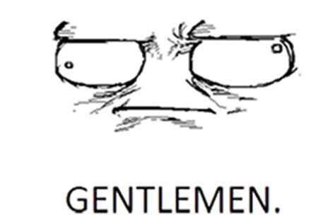 Gentlemen Meme Face - gentlemen meme pictures to pin on pinterest pinsdaddy
