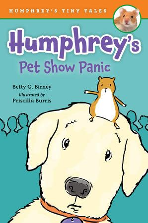 humphrey s pet show panic humphrey s tiny tales books humphrey s tiny tales