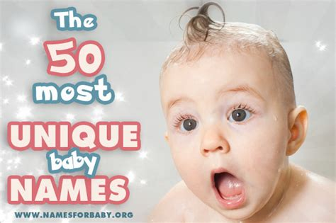 most uncommon names the 50 most unique baby names for 2017 names for baby