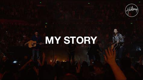 My Story my story hillsong worship