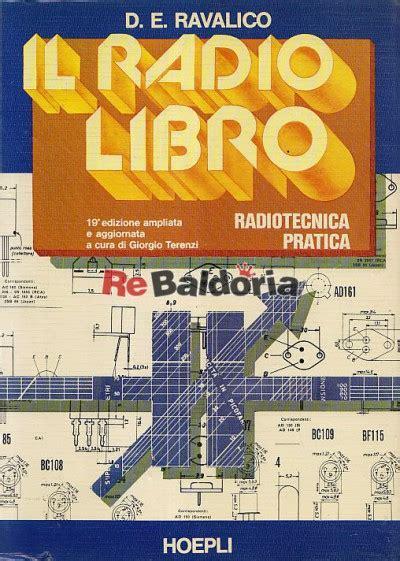 libro radio boy radio boy il radio libro radiotecnica pratica d e ravalico ulrico hoepli libreria re baldoria