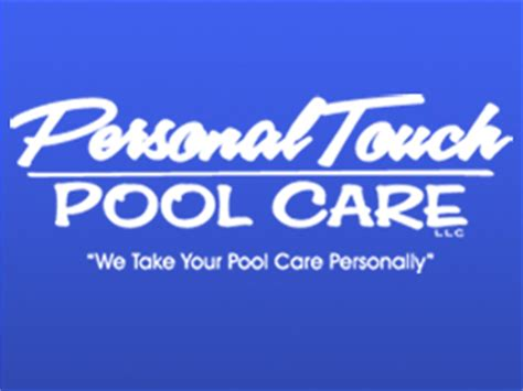 Personal Touch Home Care by Personal Touch Pool Care Pool Remodel Service And