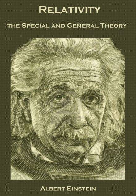 albert einstein biography barnes and noble relativity the special and general theory illustrated