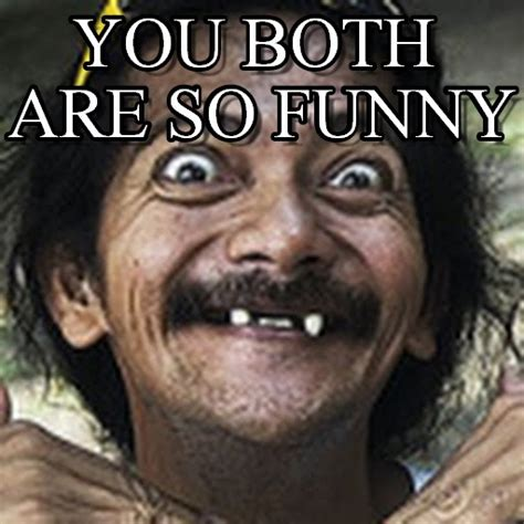 You So Funny Meme