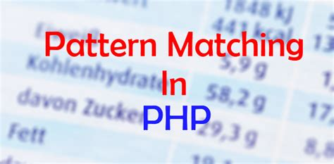 regex match pattern inside of existing match php code to implement fast pattern matching codefixup com