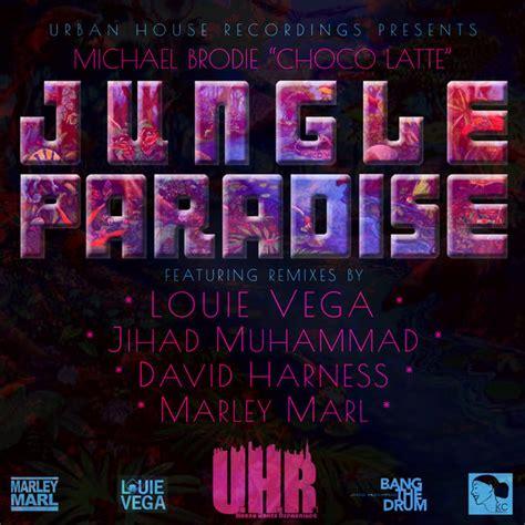 urban house music essential music 187 michael brodie jungle paradise urban